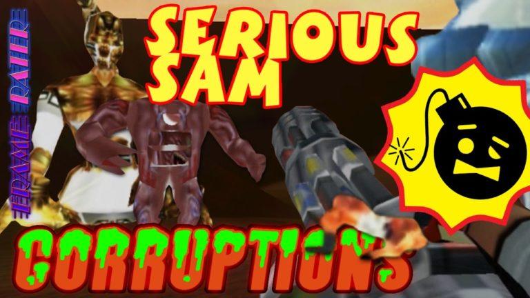 Serious Sam CORRUPTIONS