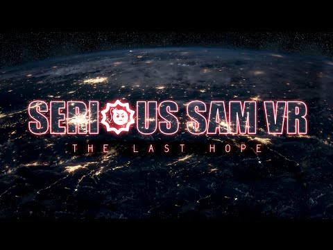 Serious Sam VR — Gameplay Trailer
