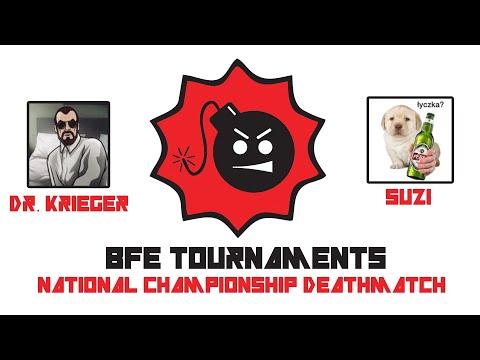 BFE National Championship Deathmatch ► Dr Krieger vs. Suzi (Part 1)